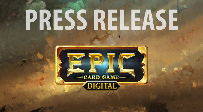 Press Release – Epic Card Game Digital on Kickstarter