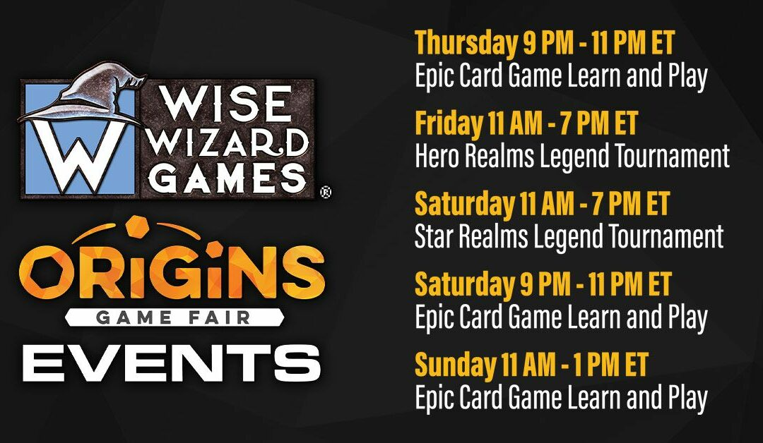 Wise Wizard Games Events at Origins Games Fair 2021!